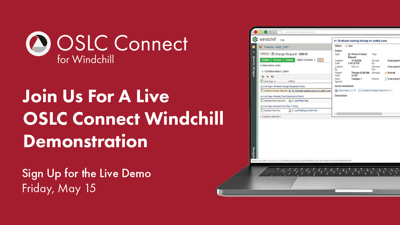 Sign up for a Live Demonstration of OSLC Connect for Windchill.