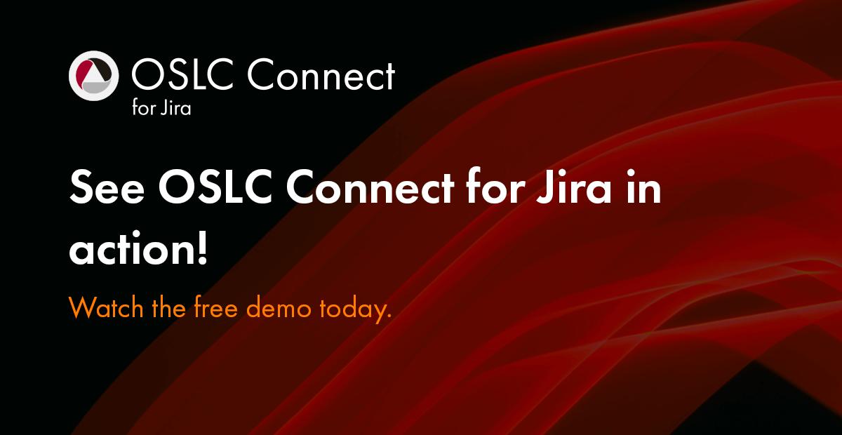 Webinar OSLC Connect for Jira Demonstration